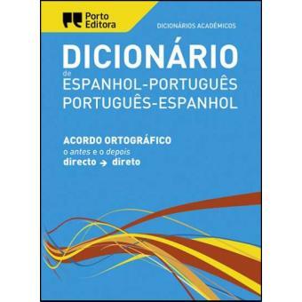 Dicionário Académico Espanhol/Português - Português/Espanhol