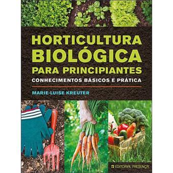 Horticultura Biológica Para Principiantes