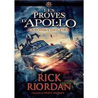 Les Proves d' Apollo - Libro 4: La Tomba del Tirà