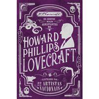 Os Contos Mais Arrepiantes de Howard Phillips Lovecraft