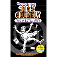 Os Azares de Mmax Crumbly - Livro 2: Caos na Escola Básica