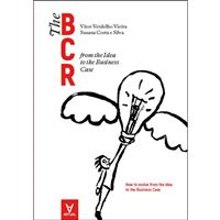 The BCR - Business Case Roadmap: From the Idea to the Business Case