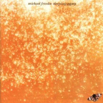 Michael Franks: Sleeping Gypsy
