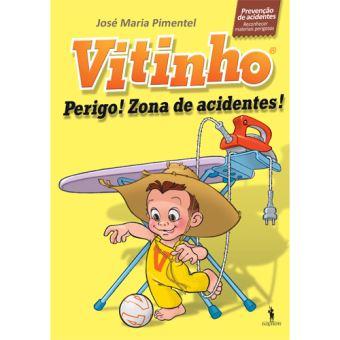 Vitinho - Livro 3: Perigo! Zona de Acidentes!