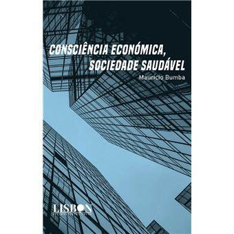Consciência Económica, Sociedade Saudável