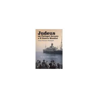 Judeus em Portugal Durante a II Guerra Mundial