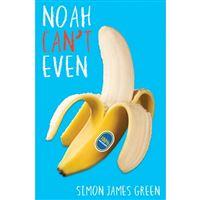 Noah can't even