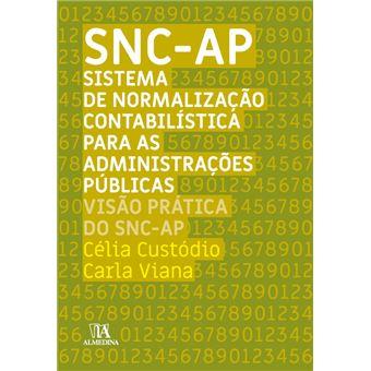 SNC - AP – Sistema de Normalização Contabilística para as Administrações Públicas