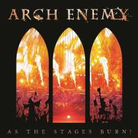 As The Stages Burn!: Live Wacken 2016 (CD+DVD)