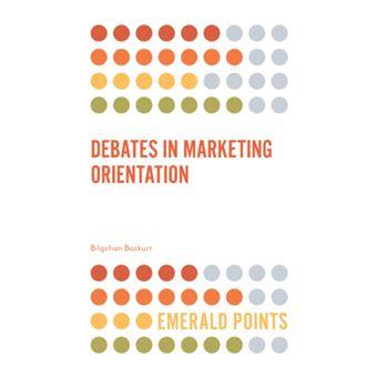 Debates in marketing orientation
