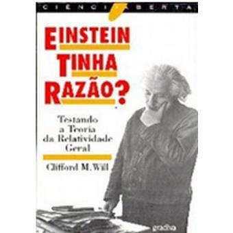 Einstein Tinha Razão?