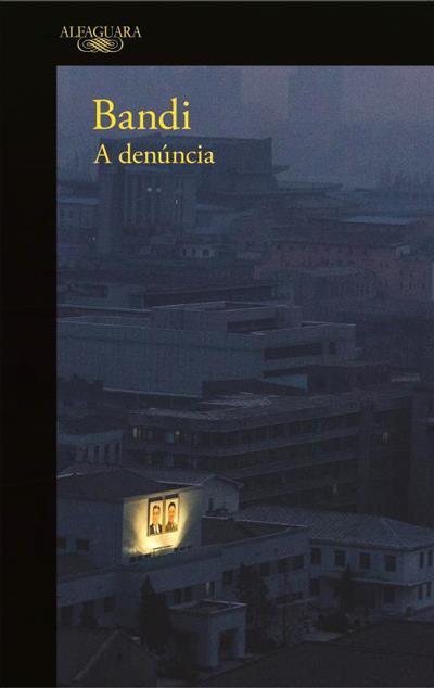 Image result for a denúncia bandi