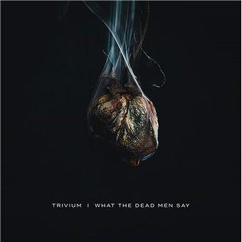 What The Dead Men Say - LP