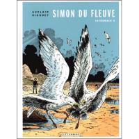 Simon du Fleuve: Intégrale - Livre 3