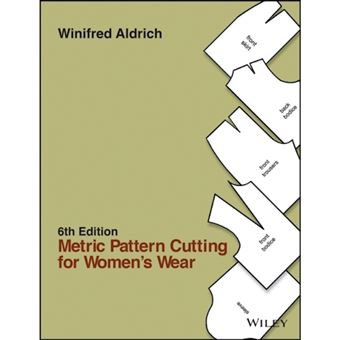 Metric pattern cutting for women's