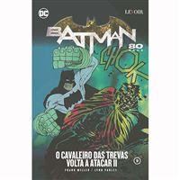 Batman 80 Anos: O Cavaleiro das Trevas Volta a Atacar 2