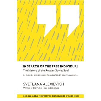 In Search of the Free Individual: The History of the Russian-Soviet Soul