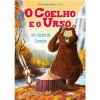 O Coelho e o Urso 4: Um Castor de Sucesso