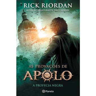 As Provações de Apolo - Livro 2. A Profecia Negra