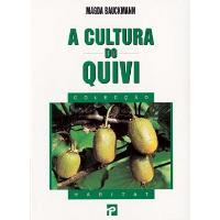 A Cultura do Quivi
