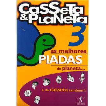 As Melhores Piadas do Planeta... e da Casseta Também! - Livro 3