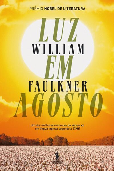 Resultado de imagem para luz em agosto william faulkner