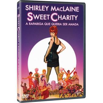 Sweet Charity - A Rapariga que queria ser Amada
