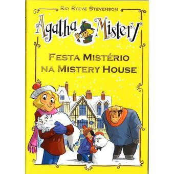 Agatha Mistery - Livro 10: Festa Mistério na Mistery House