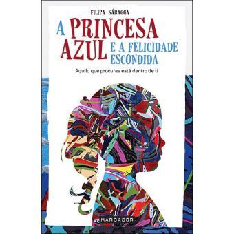 A Princesa Azul e a Felicidade Esconda