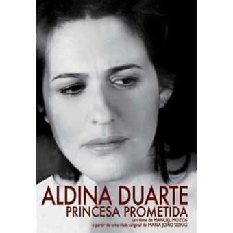 Aldina Duarte | Princesa Prometida