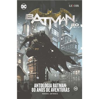 Antologia Batman: 80 Anos de Aventura