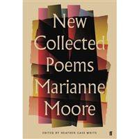 New collected poems of marianne moo