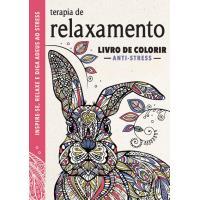 Terapia de Relaxamento: Livro de Colorir Anti-Stress