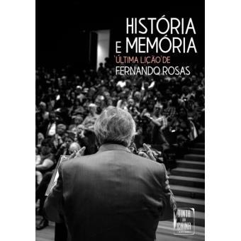 """História e Memória - """"Última Lição"""""""