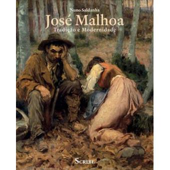 José Malhoa - Tradição e Modernidade