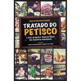 Tratado do Petisco e das Grandes Maravilhas da Cozinha Nacional