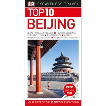 Eyewitness Top 10 Travel Guide - Beijing