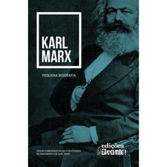 Karl Marx: Pequena Biografia