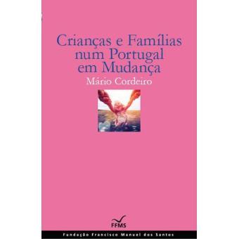 Crianças e Famílias num Portugal em Mudança