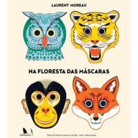 Na Floresta das Máscaras