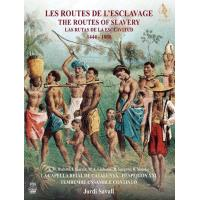 The Routes of Slavery 1444-1888 (2SACD+DVD)