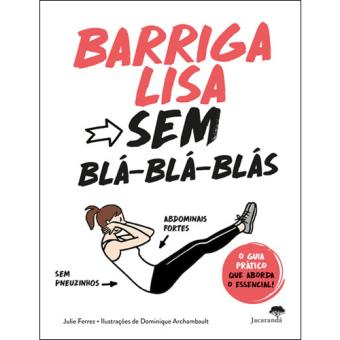 Barriga Lisa Sem Blá-Blá-Blás