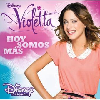 BSO Violetta - Hoy Somos Más