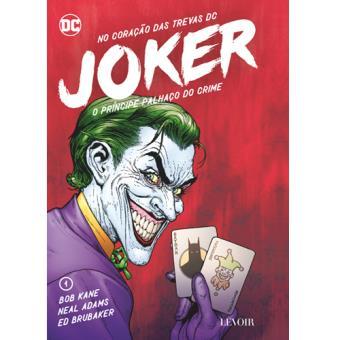 No Coração das Trevas DC - Livro 1: Joker - O Príncipe Palhaço do Crime