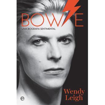 Bowie: Uma Biografia Sentimental