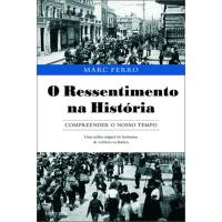 O Ressentimento na História