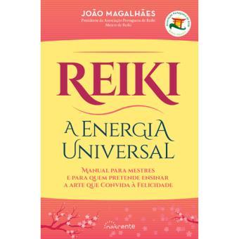 Reiki: A Energia Universal