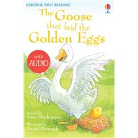 The Goose That Laid the Golden Eggs: Usborne First Reading: Level Three