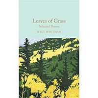 Leaves of Grass - Selected Poems