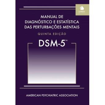 DSM-5 - Manual de Diagnóstico e Estatística das Perturbações Mentais